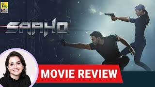 Saaho Movie Review By Anupama Chopra | Prabhas | Shraddha Kapoor | Film Companion