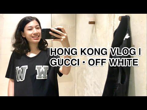 HONG KONG VLOG 126   SHOPPING • GUCCI • OFF WHITE