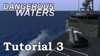 Dangerous Waters Perry-class Frigate Tutorial 3: Weapons Control / Coordinator