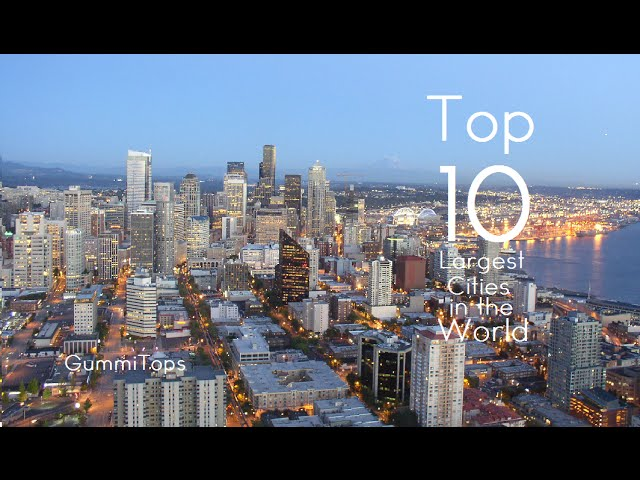 Top 10 Largest Cities in the World (by Metropolitan Area)