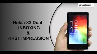 Nokia X2 Dual UNBOXING & FIRST IMPRESSION