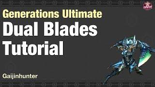 MHGU: Dual Blades Tutorial