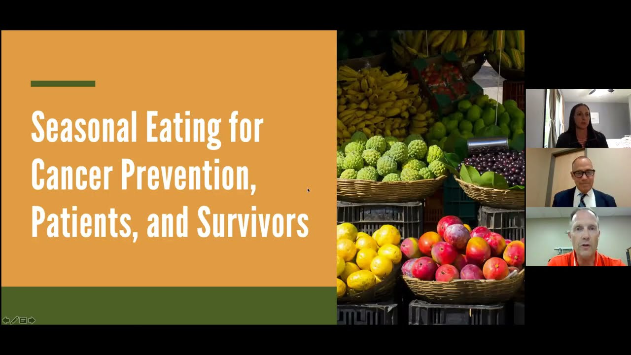 Download Cancer Education Series: Seasonal Eating for Cancer Prevention, Patients, and Survivors
