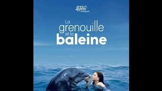 Video Bande Annonce - La Grenouille Et La Baleine download MP3, 3GP, MP4, WEBM, AVI, FLV September 2017