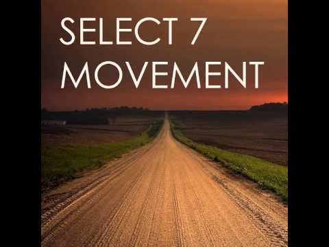 Select 7 - Movement (Radio Edit)
