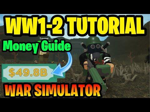 Roblox War Simulator WW1-2 Tutorial (How To Get Money Fast!) *War Simulator Roblox* (TUTORIAL/GUIDE)
