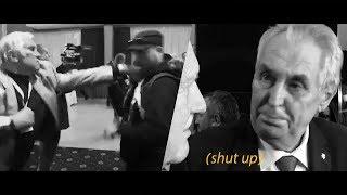Miloš Zeman-Shut up