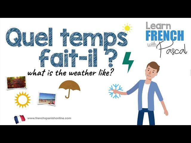 Le climat et les saisons