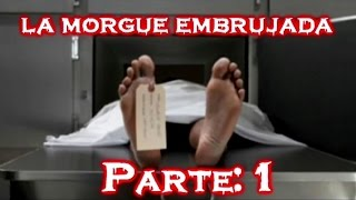 morgue embrujada