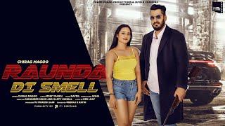 New Punjabi Song 2020 I Raunda Di Smell - Chirag Magoo I Navdil I Latest Punjabi Song 2020