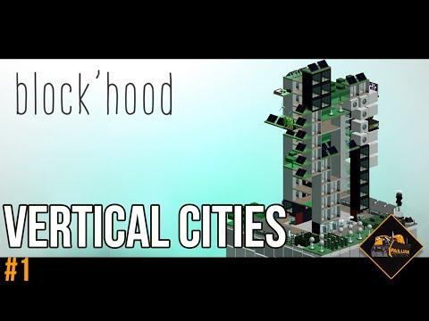 Block'Hood Vertical City Building Gameplay part 1