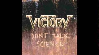 Victory - Speak Out (Don't Talk Science, 2011)