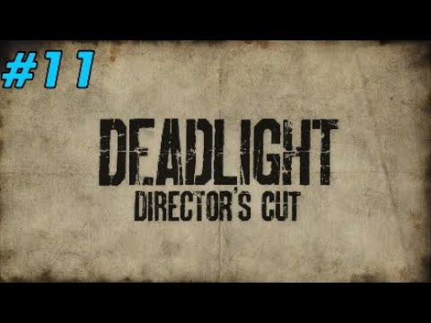 DEADLIGHT DIRECTOR'S CUT #11 |