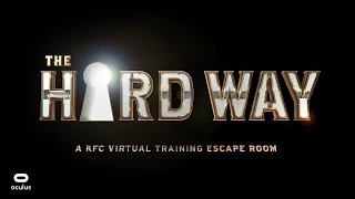 KFC The Hard Way VR - Oculus Touch - GamePlay