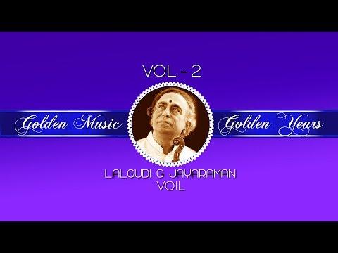 Golden Music Golden Years | Audio Jukebox | Instrumental | Carnatic | Lalagudi G Jayaraman