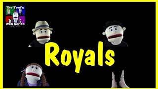 Royals Music Video By The Terd Family Web Series | Puppet Music Video #royals