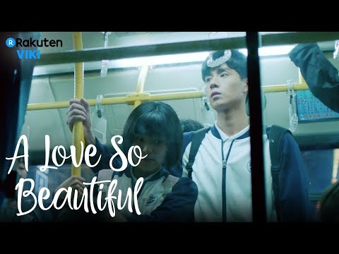 A Love So Beautiful - EP14 | Close Bus Ride [Eng Sub]