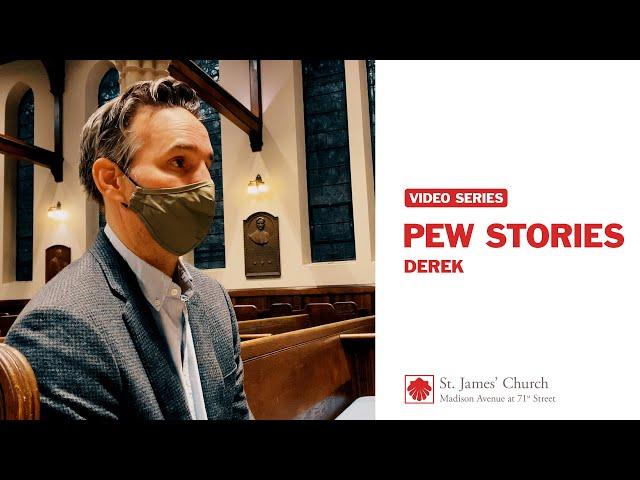 Pew Stories: Derek