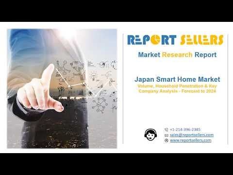 Japan Smart Home Market Research Report | Report Sellers