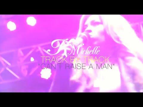Track By Track | K. Michelle - Can't Raise A Man