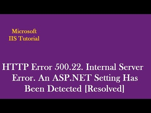 HTTP Error 500.22 - Internal Server Error. An ASP.NET Setting Has Been Detected.