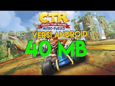 Cuma 40 MB ! CTR PS4 Versi Android^^ - 동영상