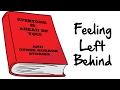 Postgrad Realities: Feeling Left Behind