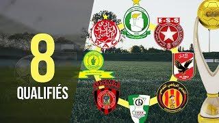 Ligue des Champions CAF 2017   Les 8 Qualifiés en Quarts + Nombre de Titres dans la Compétition