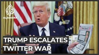 Trump escalates Twitter, social media war after fact-check move