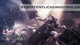 Dissidia Final Fantasy NT – Veröffentlichungstrailer