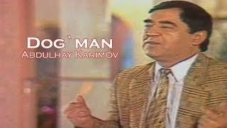 Abdulhay Karimov Dog Man Official Uzbek Klip