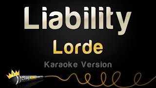 Lorde - Liability (Karaoke Version)