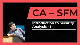 CA- Final | SFM | Introduction to Security Analysis | Part 1 | 2017
