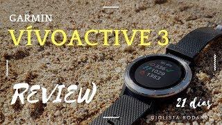 Garmin Vivoactive 3 - 21 días bicicleta, corriendo y nadando REVIEW