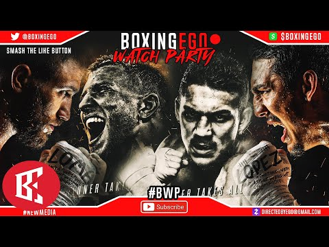 BWP: Lomachenko vs Lopez WATCH PARTY by Boxingego