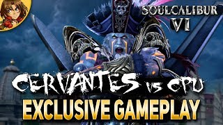 SoulCalibur 6 Cervantes Gameplay vs CPU Final Version