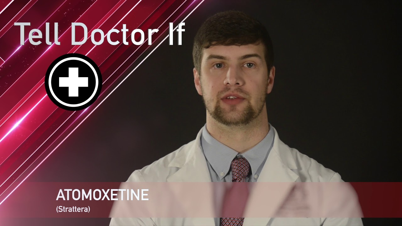 Atomoxetine or Strattera Medication Information (dosing, side effects, patient counseling)