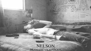 DramaTic - Nelson feat. Kaynbock (prod. by George Air Brush)