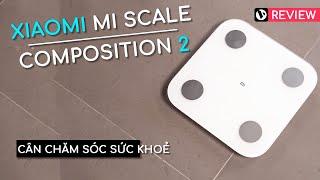 Review Xiaomi Mi Scale Composition 2 - chiếc cân theo dõi chỉ số cơ thể thông minh nhỏ gọn, giá rẻ