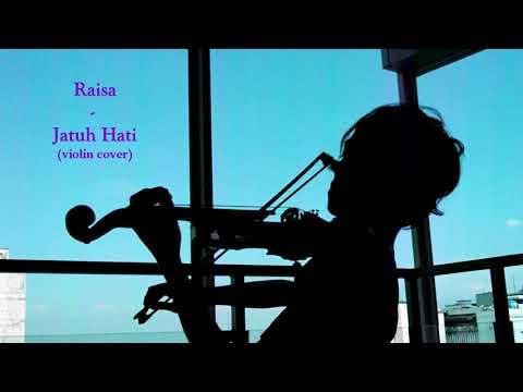 Raisa - Jatuh Hati (violin cover)