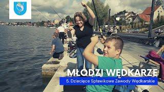 5. Dziecięce Spławikowe Zawody Wędkarskie