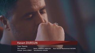 Son Yastık & Hasan Dursun