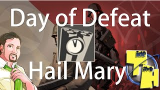 Day of Defeat  Source - Hail Mary Achievement