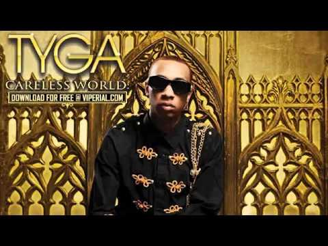 Tyga - Careless World