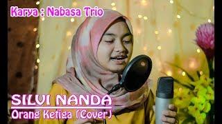 Orang Ketiga - Silvi Nanda Utari (By Nabasa Trio) Lagu Batak Cover