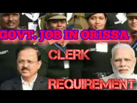 Govt. Job in Orissa ||Sarkari Nokri|| Requirement for clerk. HURRY UP