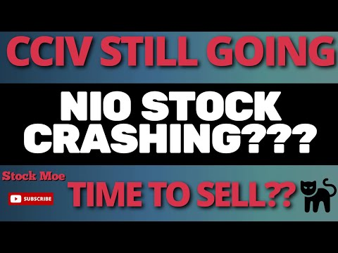 IS CCIV STOCK A BUY? & WHAT IS GOING ON WITH THE NIO STOCK PRICE PREDICTION - Stock Market Crash?