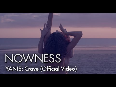 YANIS: Crave (Official Video)