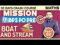 MISSION IBPS PO/PRE | BOAT AND STREAM | नव और धारा  | PART 2  | By Arun Sir | 6 P.M
