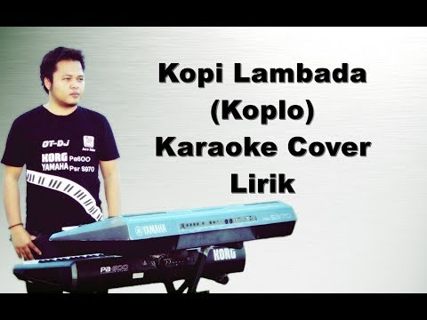 Kopi Lambada # Karaoke Koplo Pa600/Pa900